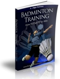 Badminton Training - How to Get Fit to Win